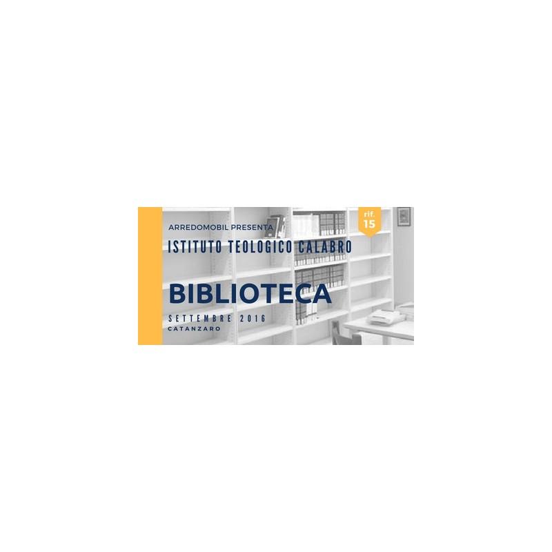 ARREDO COMPLETO della nuova BIBLIOTECA dell'ISTITUTO TEOLOGICO CALABRO - CZ